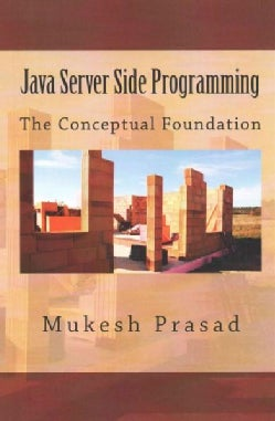 Java Server Side Programming: The Conceptual Foundation (Paperback)