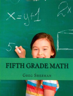 Fifth Grade Math: For Home School or Extra Practice (Paperback)