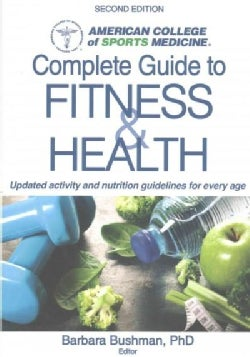 Complete Guide to Fitness & Health (Paperback)