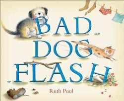 Bad Dog Flash (Hardcover)