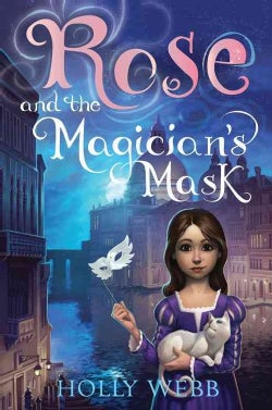 Rose and the Magician's Mask (Paperback)
