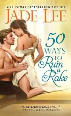 50 Ways to Ruin a Rake (Paperback)