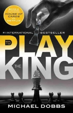 To Play the King (Paperback)