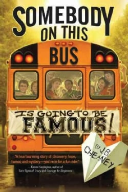 Somebody on This Bus Is Going to Be Famous (Paperback)