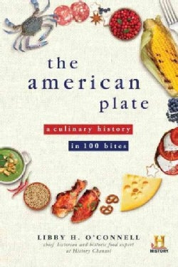 The American Plate: A Culinary History in 100 Bites (Paperback)