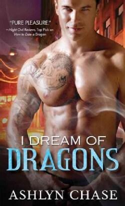 I Dream of Dragons (Paperback)