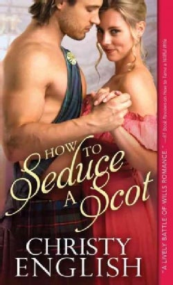 How to Seduce a Scot (Paperback)