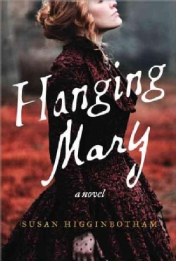 Hanging Mary (Paperback)