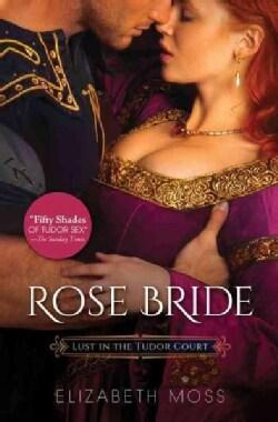 Rose Bride (Paperback)
