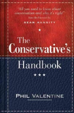 The Conservative's Handbook: Defining the Right Position on Issues from A to Z (Hardcover)