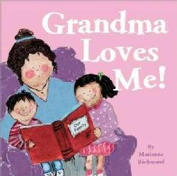Grandma Loves Me! (Board book)