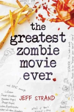 The Greatest Zombie Movie Ever (Paperback)