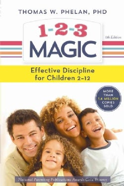 1-2-3 Magic: Effective Discipline for Children 2-12 (Paperback)