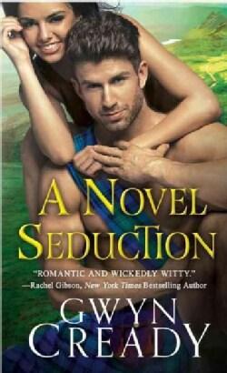 A Novel Seduction (Paperback)