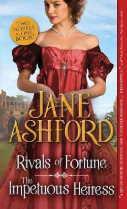 Rivals of Fortune / The Impetuous Heiress (Paperback)