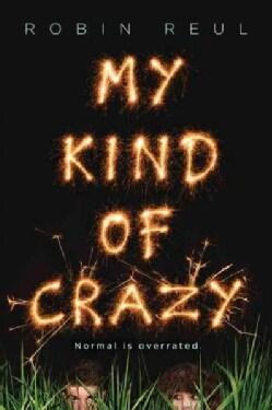 My Kind of Crazy (Paperback)