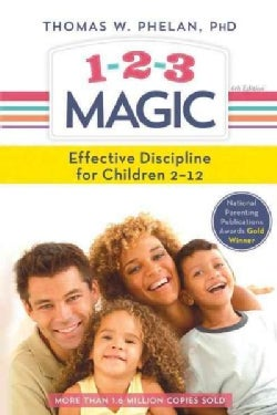 1-2-3 Magic: Effective Discipline for Children 2-12 (Hardcover)
