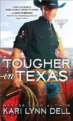 Tougher in Texas (Paperback)