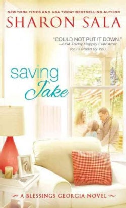 Saving Jake: A Little Trust, a Lot of Love, and an Entire Town Is... (Paperback)