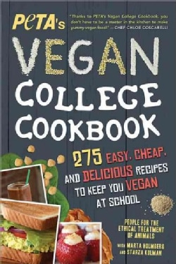Peta's Vegan College Cookbook: 275 Easy, Cheap, and Delicious Recipes to Keep You Vegan at School (Paperback)