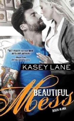 Beautiful Mess (Paperback)