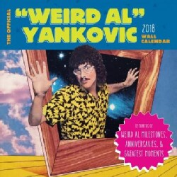 "The Official ""Weird Al"" Yankovic 2018 Calendar: 12 Months of Trademark Weird Al's Greatest Moments & Albums (Calendar)"