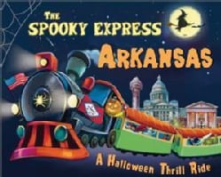 The Spooky Express Arkansas (Hardcover)