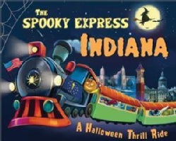 The Spooky Express Indiana (Hardcover)