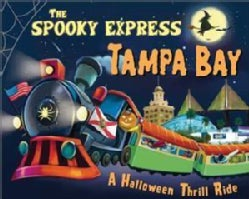 The Spooky Express Tampa Bay (Hardcover)