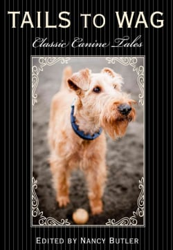 Tails to Wag: Classic Canine Stories (Paperback)