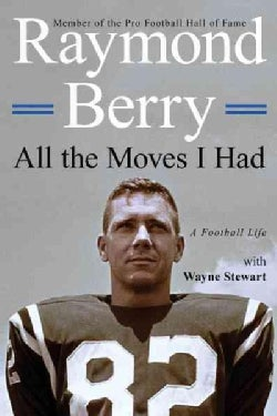 All the Moves I Had: A Football Life (Hardcover)