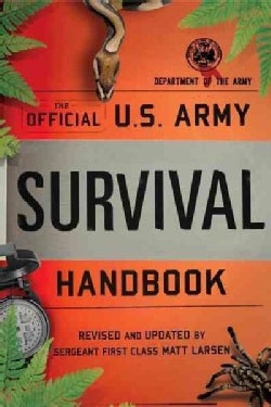 The Official U.S. Army Survival Handbook (Paperback)