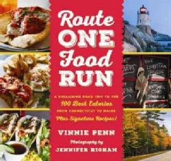 Route One Food Run: A Rollicking Tour of the 100 Best Road Trip Eats from Connecticut to Maine (Paperback)