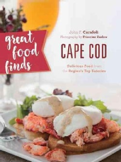 Great Food Finds Cape Cod: Delicious Food from the Region's Top Eateries (Paperback)