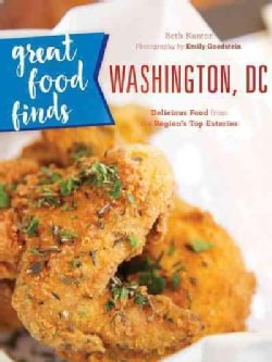 Great Food Finds Washington, Dc: Delicious Food from the Region's Top Eateries (Paperback)