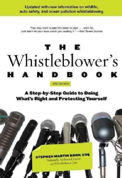 The New Whistleblower's Handbook: A Step-by-Step Guide to Doing What's Right and Protecting Yourself (Paperback)
