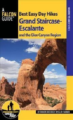 Best Easy Day Hikes Grand Staircase-escalante & the Glen Canyon Region (Paperback)