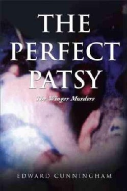 The Perfect Patsy: The Winger Murders (Paperback)