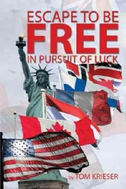 Escape to Be Free in Pursuit of Luck (Paperback)
