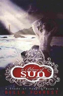 A Blaze of Sun (Paperback)