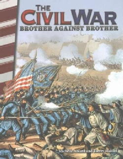 The Civil War: Brother Against Brother (Paperback)