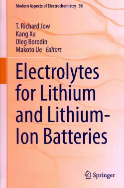 Electrolytes for Lithium and Lithium-Ion Batteries (Hardcover)