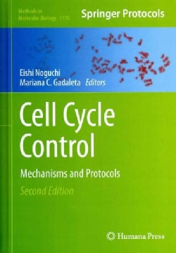 Cell Cycle Control: Mechanisms and Protocols (Hardcover)