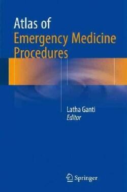 Atlas of Emergency Medicine Procedures (Paperback)