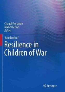 Handbook of Resilience in Children of War (Paperback)