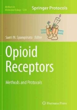 Opioid Receptors: Methods and Protocols (Paperback)