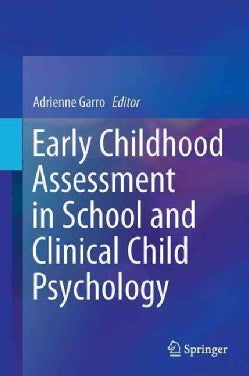 Early Childhood Assessment in School and Clinical Child Psychology (Hardcover)