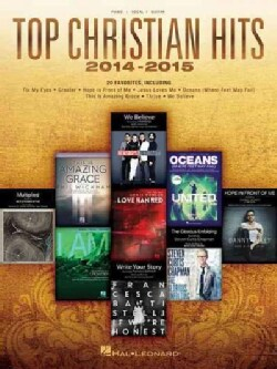 Top Christian Hits 2014-2015: Piano / Vocal / Guitar (Paperback)