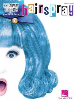Hairspray: Broadway Singer's Edition: Piano - Vocal
