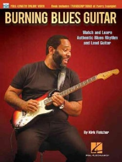 Burning Blues Guitar: Watch and Learn Authentic Blues Rhythm and Lead Guitar (Paperback)